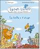 Cover of La bella e il drago. Lumpi Lumpi il mio amico drago