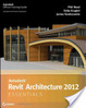 Cover of Autodesk Revit Architecture 2012 Essentials