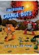 Cover of Incredible Change-Bots