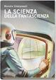 Cover of La scienza della fantascienza