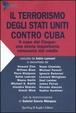 Cover of Il terrorismo degli Stati Uniti contro Cuba