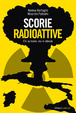 Cover of Scorie radioattive
