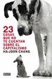 Cover of 23 cosas que no te cuentan sobre el capitalismo