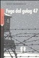 Cover of Fuga dal gulag 47