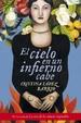 Cover of El cielo en un infierno cabe