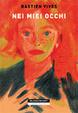 Cover of Nei miei occhi