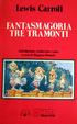 Cover of Fantasmagoria - Tre tramonti