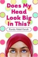 Cover of Does My Head Look Big In This?
