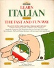 Cover of Learn Italian the Fast and Fun Way/With Pull-Out Bilingual Dictionary