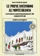 Cover of Le prime ascensioni al Monte Bianco