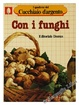 Cover of Con i funghi