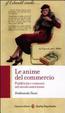 Cover of Le anime del commercio. Pubblicità e consumi nel secolo americano