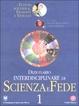 Cover of Dizionario interdisciplinare di scienza e fede