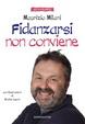 Cover of Fidanzarsi non conviene
