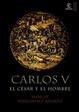 Cover of Carlos V, el César y el Hombre