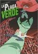 Cover of La plaga verde