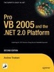 Cover of Pro VB 2005 and the .NET 2.0 Platform, Second Edition