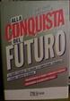 Cover of Alla conquista del futuro