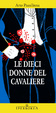 Cover of Le dieci donne del Cavaliere