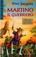 Cover of Martino il guerriero