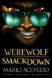 Cover of Werewolf Smackdown