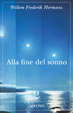 Cover of Alla fine del sonno