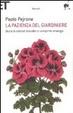 Cover of La pazienza del giardiniere. Storie di ordinari disordini e variopinte strategie