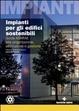 Cover of Impianti per gli edifici sostenibili. Guida ASHRAE alla progettazione, costruzione e gestione