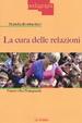 Cover of La cura delle relazioni