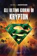 Cover of Gli ultimi giorni di Krypton