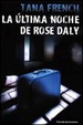 Cover of La última noche de Rose Daly