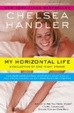 Cover of My Horizontal Life