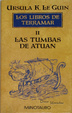 Cover of Las tumbas de Atuan