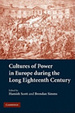 Cover of Cultures of Power in Europe During the Long Eighteenth Century