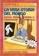 Cover of La vera storia del mondo