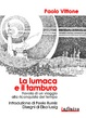 Cover of La lumaca e il tamburo