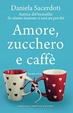 Cover of Amore, zucchero e caffè