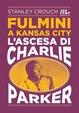 Cover of Fulmini a Kansas City
