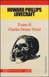 Cover of Il caso di Charles Dexter Ward