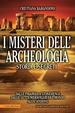 Cover of I misteri dell'archeologia