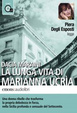 Cover of La lunga vita di Marianna Ucria. Letto da Piera degli Esposti. Audiolibro. 1 CD Audio formato MP3