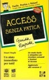 Cover of I comandi Access senza fatica