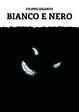 Cover of Bianco e nero