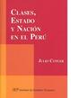 Cover of Clases, estado y nación en el Perú