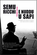 Cover of Semu ricchi e nuddu u sapi