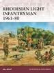 Cover of Rhodesian Light Infantryman 1961–80