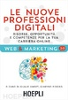 Cover of Le nuove professioni digitali