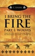 Cover of I Bring the Fire, Part 1