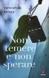 Cover of Non temere e non sperare