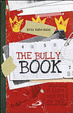 Cover of The Bully book. Il Libro segreto dei bulli